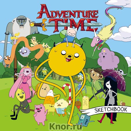 """Sketchbook. Время приключений. Серия """"Вселенная Adventure Time-Время приключений"""""""