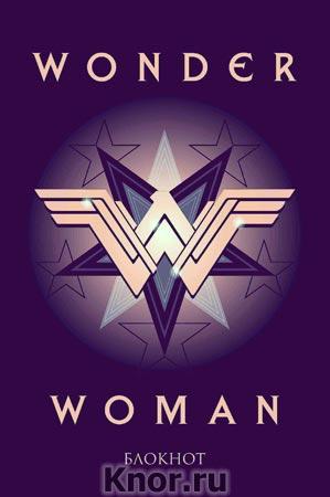"""Чудо-женщина. Блокнот (формат А5, скругленные углы). Серия """"Вселенная DC"""""""