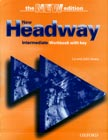 New Headway. Intermediate. Workbook with key. The NEW edition. Liz and John Soars