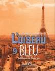 """Селиванова Н.А., Шашурина А.Ю. """"Синяя птица. Учебник французского языка для 9 класса общеобразовательных учреждений"""""""