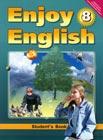 """М.З. Биболетова, Н.Н. Трубанева """"Enjoy English. Student`s Book. 8 класс. Английский язык. Английский с удовольствием. Учебник для 8 класса общеобразовательных учреждений"""""""