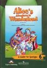 """Л. Кэрролл """"Алиса в стране чудес. Книга для чтения. 6 класс. Пособие для учащихся общеобразовательных организаций"""" Серия """"Ангийский в фокусе"""""""