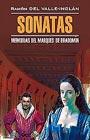 """Валье-Инклан """"Сонаты. Книга для чтения на испанском языке"""" Серия """"Чтение в оригинале. Испанский язык"""""""