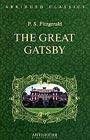"""Фрэнсис Фицджеральд """"The Great Gatsby (Великий Гэтсби). Книга для чтения на английском языке"""" Серия """"Abridged Bestseller"""""""