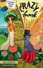 """К. Селлер """"Crazy book. Сумасшедшая книга для самовыражения (обложка с коллажом)"""" Серия """"Блокноты для счастливых людей. Мировой бестселлер"""""""