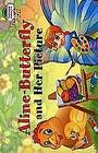 """Т.А. Благовещенская """"1 уровень. Бабочка Алина и ее картина. Aline-Butterfly and Her Picture (на английском языке)"""" Серия """"Читаем вместе"""""""