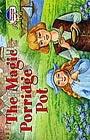"""Н.А. Наумова """"2 уровень. Волшебный горшок каши. The Magic Porridge Pot (на английском языке)"""" Серия """"Читаем вместе"""""""