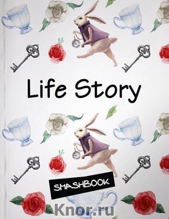 """Life story. Серия """"Смэшбук"""""""