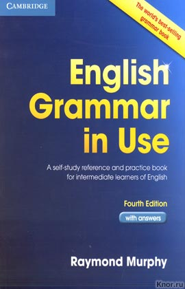 "Raymond Murphy ""English Grammar In Use. With answers. Fourth edition"" (синяя)"