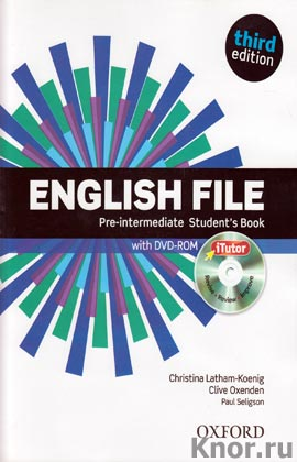 """Christina Latham-Koenig, Clive Oxenden """"English File. Pre-intermediate. Student`s Book. Workbook with key. Four discs. Third edition"""" (комплект)"""