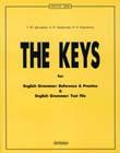 "Т.Ю. Дроздова, А.И. Берестова, Н.А. Курочкина ""The Keys: Ключи к учебным пособиям ""English Grammar: Reference and Practice"" и ""English Grammar: Test File"" (большой формат)"