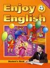 """М.З. Биболетова, О.А. Денисенко, Н.Н. Трубанева """"Enjoy English. Student`s Book. 4 класс. Английский язык. Английский с удовольствием. Учебник для 4 класса общеобразовательных учреждений"""""""