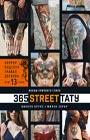 """Николя Бруле, Милен Эбрар """"365 street-тату. Иконы уличного стиля"""" Серия """"Подарочные издания. Досуг"""""""