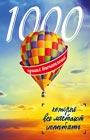 """1000 лучших впечатлений, которые все мечтают испытать. Серия """"Подарочные издания. Туризм"""""""